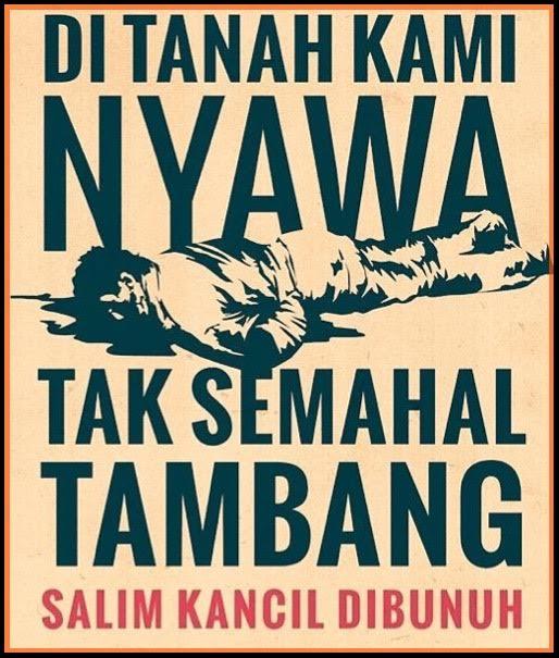 Salim Kancil dibunuh.